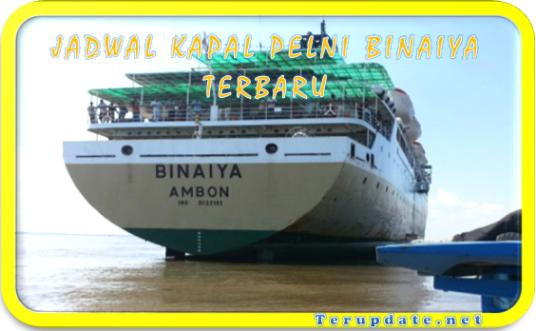 Jadwal Kapal Binaiya Terbaru 2020