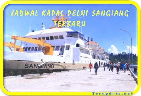 Jadwal Kapal Sangiang Terbaru